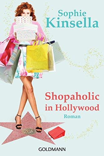 Shopaholic in Hollywood: Ein Shopaholic-Roman 7