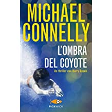 L'ombra del coyote (I thriller con Harry Bosch Vol. 97)