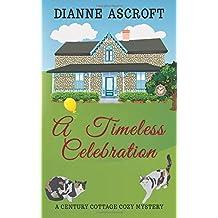 A Timeless Celebration (Century Cottage Cozy Mysteries)