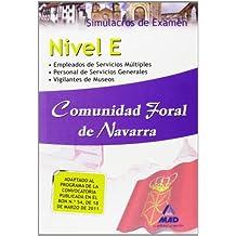 Nivel E Comunidad Foral De Navarra. Simulacros De Examen