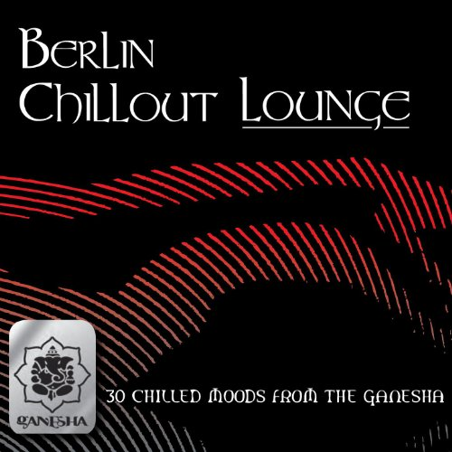 Berlin Chillout Lounge