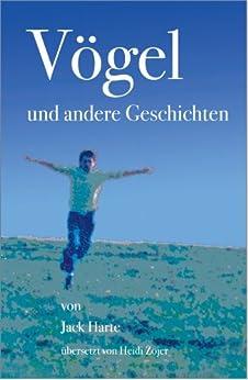 Vögel und andere Geschichten (German Edition) di [Harte, Jack]