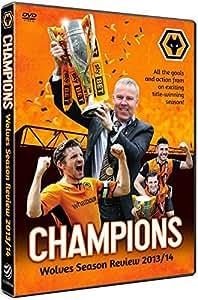 Wolverhampton Wanderers 2013/2014 Season Review [Wolves DVD]