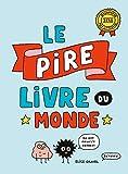 Le Pire Livre Du Monde