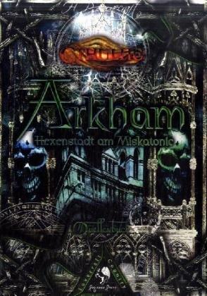 Cthulhu Arkham: Hexenstadt am Miskatonic