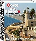 Costa di Almeria: Roquetas de Mar (100 immagini) (Italian Edition)