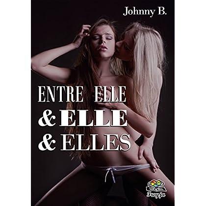 Entre Elle & Elle & Elles (Freyja)