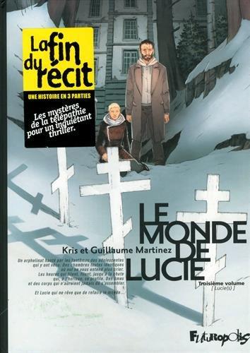 Le monde de Lucie (Tome 3-Lucie(s))