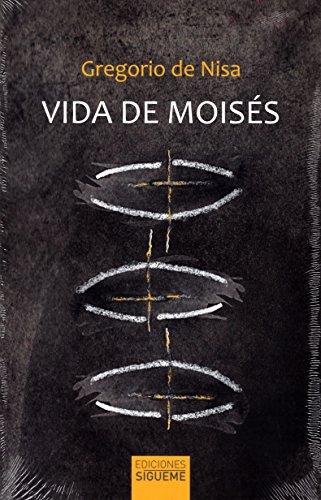 Vida de Moisés (Ichthys) por Gregorio de Nisa