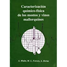 Caracterización químico-física de los mostos y vinos mallorquines (Altres obres)