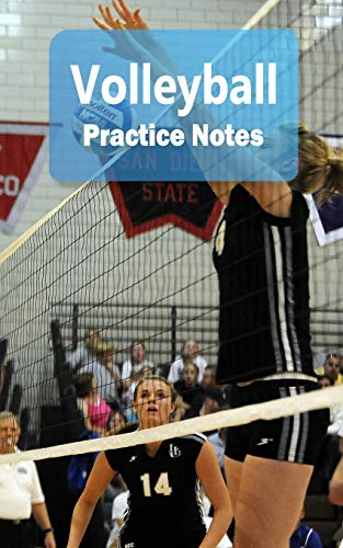Volleyball Practice Notes: Volleyball Notebook for Athletes and Coaches - Pocket size 5x8 90 pages Journal