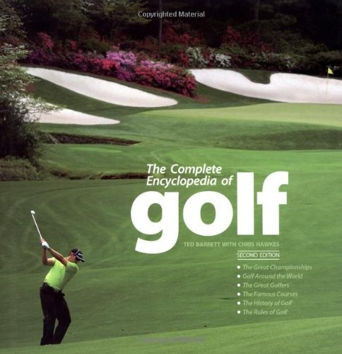 The Complete Encyclopedia of Golf by Ted Barrett (2-Sep-2010) Hardcover