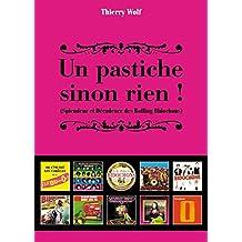 Un pastiche sion rien ! (French Edition)