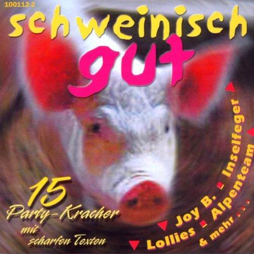 Schweinisch Gut!