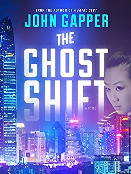 The Ghost Shift by [Gapper, John]