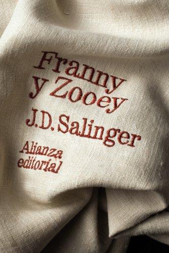 Franny y Zooey (El Libro De Bolsillo - Literatura) por J. D. Salinger