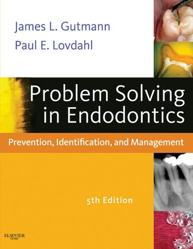 Problem Solving in Endodontics - E-Book: Prevention, Identification and Management (English Edition) -