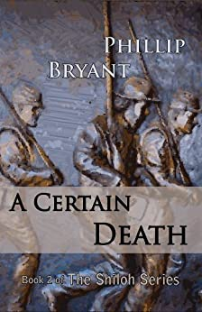 A Certain Death (Shiloh Series Book 2) (English Edition) di [Bryant, Phillip]