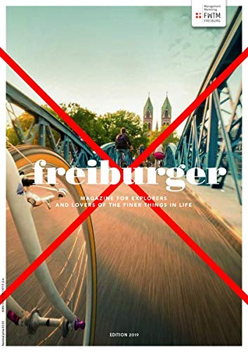 freiburger: Magazine for explorers and lovers of the finer things in life (freiburger / Magazin für Entdecker und Genießer) Wirtschaft Essen
