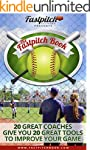 The Fastpitch Book: 20 Great Softball...