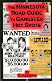 The Minnesota Road Guide to Gangster Hot Spots