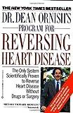 Dr. Dean Ornish's Program for Reversing Heart Disease by Ornish, Dr. Dean (1992) Paperback