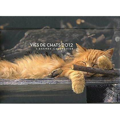 Vies de chats 2012 : L'agenda-calendrier