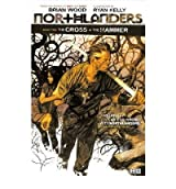 Northlanders The Cross and the Hammer by Ormston, Dean ( Author ) ON Sep-25-2009, Paperback