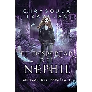 El despertar del nephil (Cenizas del Paraíso nº 1)