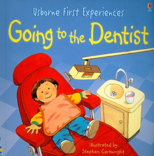 Going to the Dentist (Usborne First Experiences) by Anne Civardi (2010-01-02)