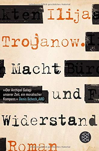 Buchseite und Rezensionen zu 'Macht und Widerstand: Roman' von Ilija Trojanow