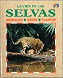 Image de LA Vida En Las Selvas/Life in the Jungle: Animales, Gente, Plantas/Animals, People and Plants