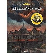 Le Mystère de la maison Winchester, tome 1