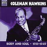 Body & Soul: Original Recordings 1933-1949