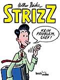 Strizz: Das erste Jahr - Volker Reiche