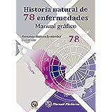 Historia natural de 78 enfermedades. Manual gráfico