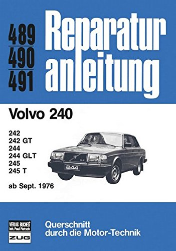 Volvo 240 ab 09/1976 (Reparaturanleitungen) -
