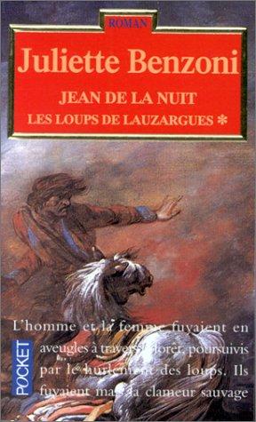 Les loups de Lauzargues, tome 1 : Jean de la nuit
