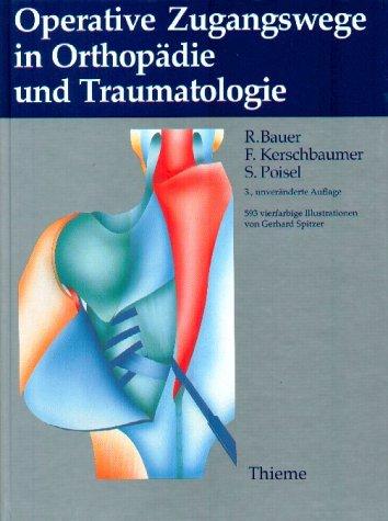Operative Zugangswege in der Orthopädie und Traumatologie