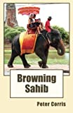 Browning Sahib (Imprint) by Peter Corris (2015-01-23)