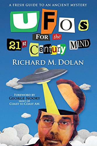ufos-for-the-21st-century-mind-a-fresh-guide-to-an-ancient-mystery
