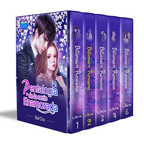 Pentalogía de la serie Enamorada (Billionaire Romance, Libro 2): Que nunca me falte tu amor