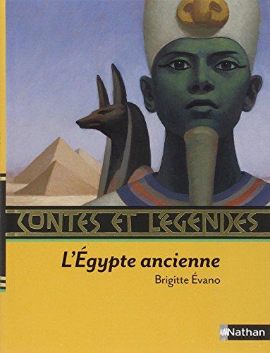 Contes et légendes de l'Egypte ancienne (Mémoire du monde)