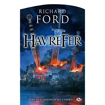 Le Seigneur des cendres: Havrefer, T3