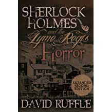 Sherlock Holmes and the Lyme Regis Horror - Expanded 2nd Edition