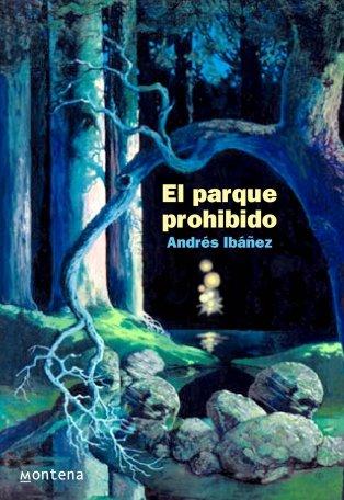 El parque prohibido (SERIE INFINITA) por Andres Ibanez