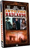 Into The Badlands by Bruce Dern