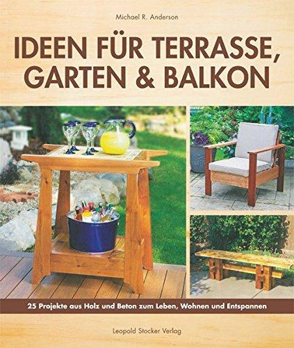 Ideen-fr-Terrasse-Garten-Balkon-25-Projekte-aus-Holz-und-Beton-zum-Leben-Wohnen-und-Entspannen