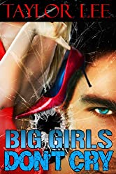 Big Girls Don't Cry: Sexy Romantic Suspense (The Blonde Barracuda Series Book 1) (English Edition)