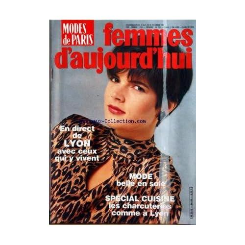 FEMMES D'AUJOURD'HUI MODES DE PARIS [No 49] du 04/12/1984 - LYON / AVEC CEUX QUI Y VIVENT -MODE / BELLE EN SOIE -SPECIAL CUISINE / LES CHARCUTERIES COMME A LYON
